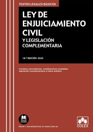 LEY DE ENJUICIAMIENTO CIVIL Y LEGISLACION COMPLEMENTARIA. 18ª ED.