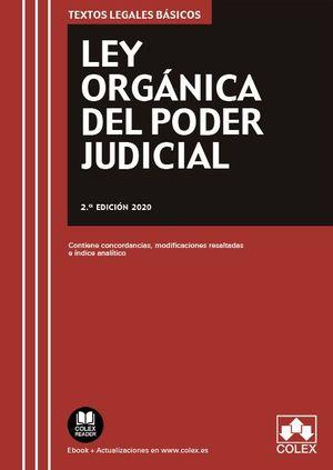 LEY ORGANICA DEL PODER JUDICIAL. 2ª ED. 2020