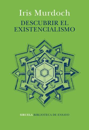 DESCUBRIR EL EXISTENCIALISMO