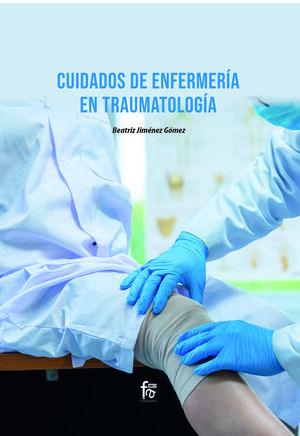CUIDADOS DE ENFERMERÍA EN TRAUMATOLOGÍA