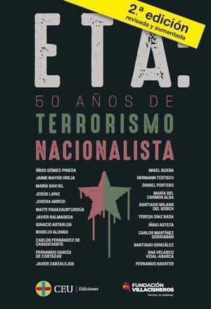 ETA: 50 AÑOS DE TERRORISMO NACIONALISTA + DICCIONARIO BREVE PARA ENTENDER EL TER