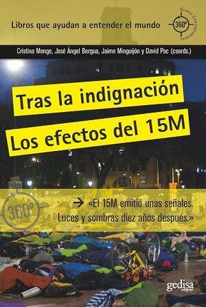 TRAS LA INDIGNACIÓN. EL 15M: MIRADAS DESDE EL PRESENTE