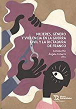 MUJERES GENERO Y VIOLENCIA EN LA G