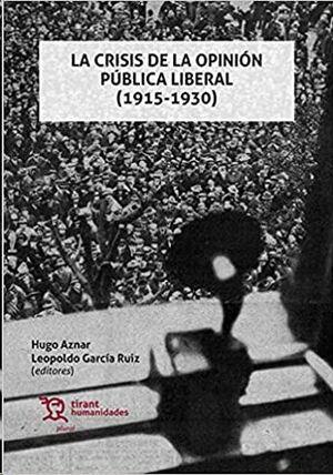 CRISIS DE LA OPINIÓN PÚBLICA LIBERAL (1915-1930)