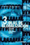 TRES OLAS DE  GLOBALIZACIÓN