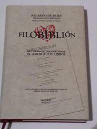 FILOBIBLION. MUY HERMOSO TRATADO SOBRE EL AMOR A LOS LIBROS