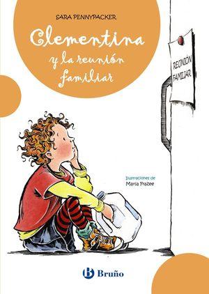 CLEMENTINA Y LA REUNIÓN FAMILIAR