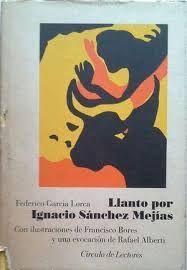 LLANTO POR IGNACIO SÁNCHEZ MEJÍAS (CON ILUSTRACIONES DE FRANCISCO BORES)