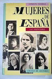 MUJERES DE ESPAÑA. LAS SILENCIADAS