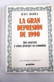 LA GRAN DEPRESIÓN DE 1990