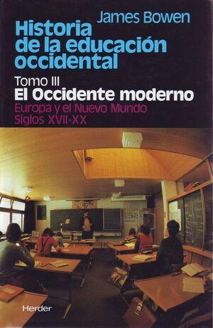 HISTORIA DE LA EDUCACIÓN OCCIDENTAL. TOMO III. EL OCCIDENTE MODERNO