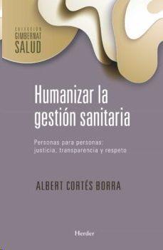 HUMANIZAR LA GESTION SANITARIA