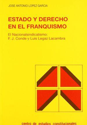 ESTADO Y DERECHO EN EL FRANQUISMO