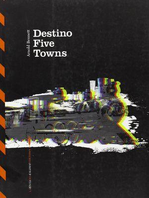 DESTINO FIVE TOWNS