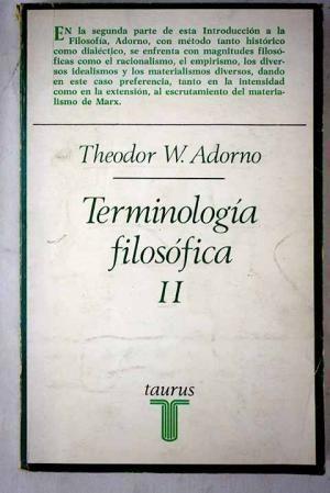 TERMINOLOGÍA FILOSÓFICA. (T.2)