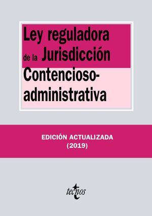 LEY REGULADORA DE LA JURISDICCIÓN CONTENCIOSO-ADMINISTRATIVA