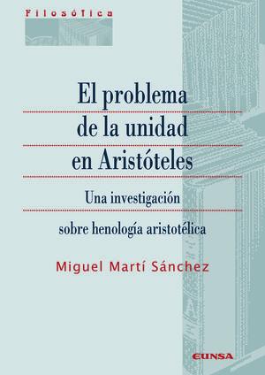 PROBLEMA DE LA UNIDAD EN ARISTÓTELES, EL.