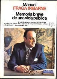 MEMORIA BREVE DE UNA VIDA PÚBLICA