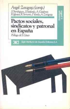 PACTOS SOCIALES, SINDICATOS Y PATRONAL EN ESPAÑA