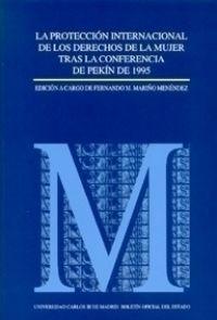 LA PROTECCIÓN INTERNACIONAL DE LOS DERECHOS DE LA MUJER TRAS LA CONFERENCIA DE P