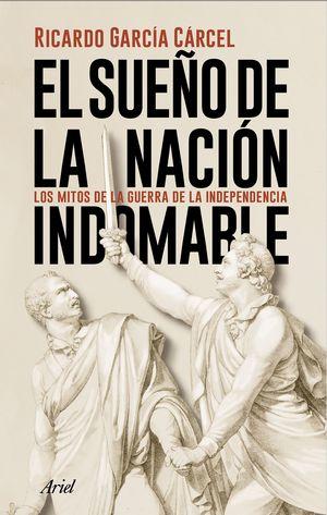 EL SUEÑO DE LA NACIÓN INDOMABLE