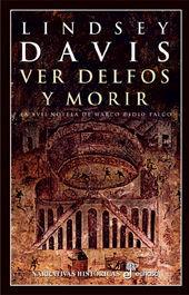 VER DELFOS Y MORIR (XVII)