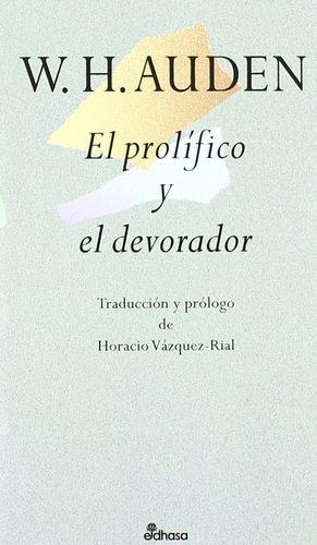 EL PROLÍFICO Y EL DEVORADOR