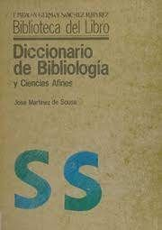 DICCIONARIO DE BIBLIOLOGÍA Y CIENCIAS AFINES