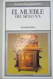 EL MUEBLE DEL SIGLO XIX. MODERNISMO