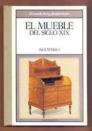 EL MUEBLE DEL SIGLO XIX. INGLATERRA