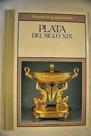 PLATA DEL SIGLO XIX