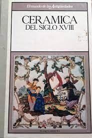 CERÁMICA DEL SIGLO XVIII