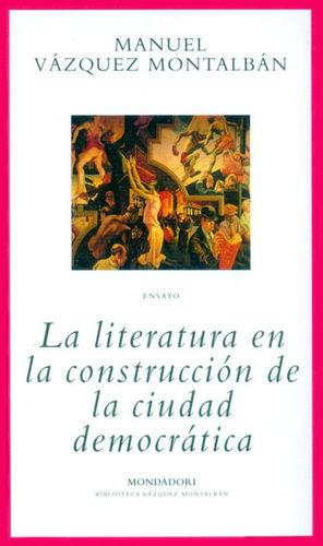 LA LITERATURA EN LA CONSTRUCCIÓN DE LA CIUDAD DEMOCRÁTICA