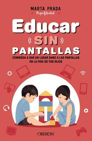 EDUCAR SIN PANTALLAS