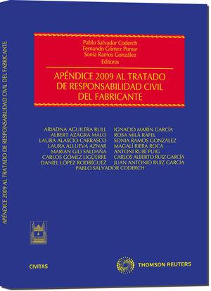 APÉNDICE 2009 AL TRATADO DE RESPONSABILIDAD CIVIL DEL FABRICANTE