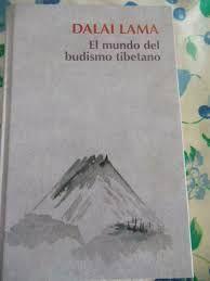 EL MUNDO DEL BUDISMO TIBETANO