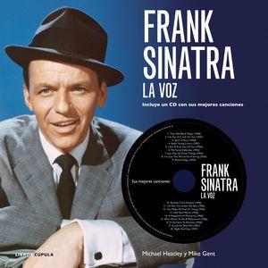 FRANK SINATRA. LA VOZ