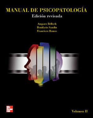 MANUAL DE PSICOPATOLOGIA. VOL. II. EDICION REVISADA Y ACTUALIZADA
