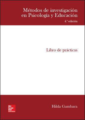 METODOS DE INVESTIGACION EN PSICOLOGIA Y EDUCACION. LIBRO DE PRACTICAS.