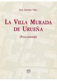 LA VILLA MURADA DE URUEÑA