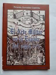 EL ARTE MILITAR EN LA ESPAÑA DEL SIGLO XVI
