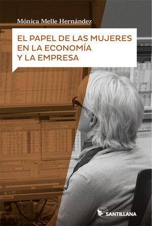 EL PAPEL DE LAS MUJERES EN LA ECONOMÍA Y LA EMPRESA