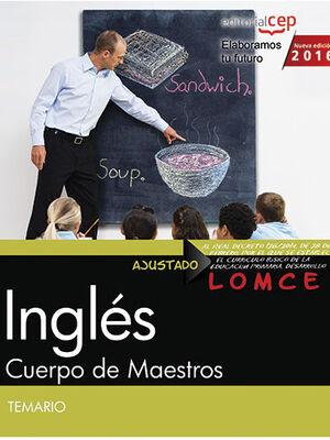 CUERPO DE MAESTROS. INGLÉS. TEMARIO. 2016. AJUSTADO A LA LOMCE