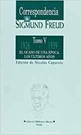 CORRESPONDENCIA DE SIGMUND FREUD (V)