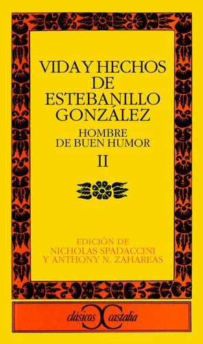 VIDA Y HECHOS DE ESTEBANILLO GONZÁLEZ, II