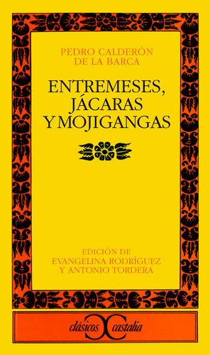 ENTREMESES, JÁCARAS Y MOJIGANGAS