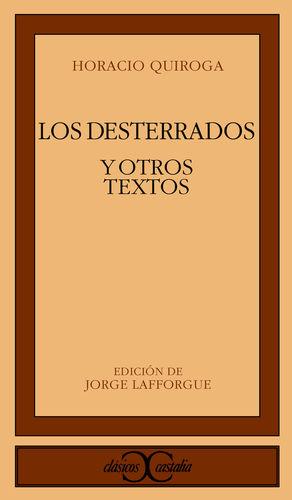 LOS DESTERRADOS Y OTROS TEXTOS