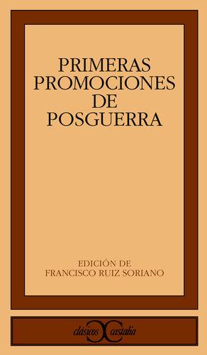 PRIMERAS PROMOCIONES DE LA POSGUERRA. ANTOLOGÍA POÉTICA