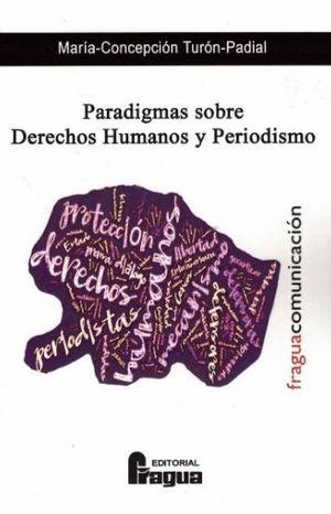 PARADIGMAS SOBRE DERECHOS HUMANOS Y PERIODISMO