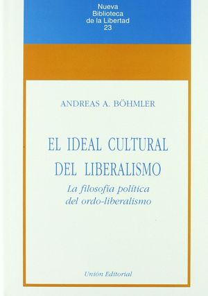 EL IDEAL CULTURAL DEL LIBERALISMO